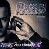 Revan Fernandez - Mainroom & Bigroom 2k14 Mixtape