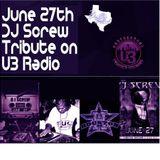 June 27th DJ Screw Tribute