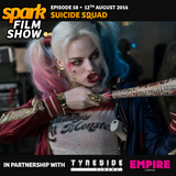 SPARK FILM SHOW 58: 12th August 2016