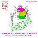 I am Born To Reggae - Tribute to the Sistahs of Reggae by Sistah SoulJahs