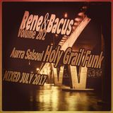 Rene & Bacus ~ Volume 202 (Aurra Salsoul Holy Grail Funk) (MIXED JULY 2017)