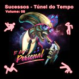 Sucessos - Túnel do Tempo Volume 08 - Especial: It Ain't Personal