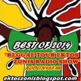 RADIO SHOW BEST OF 2014. //5,30hrs// REGGAE TOUR EKTOS ZONIS'  1JAN2015 RODON95FM / T.J.R Selections