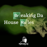 Breaking Da House Rules By Mixtery DJ