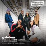 gal-dem x Reprezent with Bad Canteen