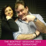 "The Boatfest Sessions 2015 Featuring ""Serratone"""