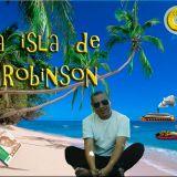 La Isla de Robinson - 4 de marzo 2013