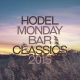 Hodel - Monday Bar Classics 2015