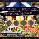 Mungo's Hifi @ The Art School - Rubberdub Soundsystem Promo Mix