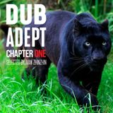 Dub Adept (chapter one)