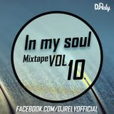 DJ Rely - In My Soul VOL10. 2014.11.30.