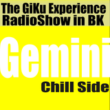 Gemini   Chill Side     The GKERS in BK