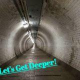 Getting Deeper