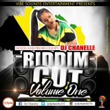 Chanelle riddim cut vl 1