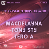 Magdelayna, Tony Sty & Tero A - The Crystal Clouds Show 101