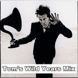 Tom's Wild Years Mix (DJ UMB August 2014)
