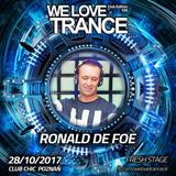 Ronald de Foe - We Love Trance CE026 with Sam Jones - Fresh Stage (28.10.2017 - Club Chic - Poznan)