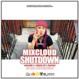 MIXCLOUD SHUTDOWN VOL 4 - MIXED BY J-RAPIDZ (MAY 18) - SNAPCHAT/INSTA @J_RAPIDZ