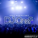 DJ One F April Monthly Mix 2019