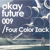 Four Color Zack - Okay Future mix 2015