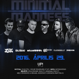 2016.04.29. - Minimal Madness - UP! the Club - Friday