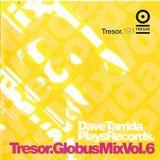 Dave Tarrida @ Plays Records - Tresor Globus Mix Vol.6 - 2002