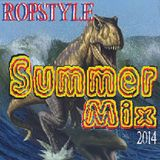 Ropstyle Summer Mix 2014