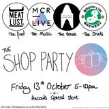 The Shop Party W/ BeesWaxx - Friday 13th October 2017 - MCR Live Residents