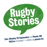 Rugby Stories part 1: 'Team Exeter'
