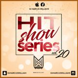 The HitShow Series Vol. 20 (Pop x Latin) - Various Artists Mixed By Marcus Williams
