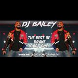 @DJ_Bailey1 - The Best Of Drake Part One