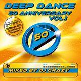 Deep Dance 50 - Anniversary vol 1 by dj crazy