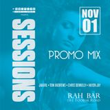 SESSIONS - Grand Opening - promo mix
