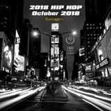 2018 Hip Hop : October