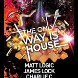 Set at The Only Way Is House 28 Aug 16