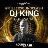 DJ King - Miller SoundClash - Botswana