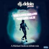 Dj.Deloin 4 The Love Below // Michael Jackson tribute mix vol.II
