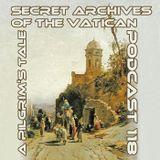 A Pilgrim's Tale - Secret Archives of the Vatican Podcast 118