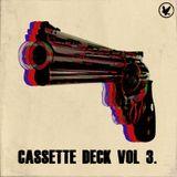 Cassette Deck Vol. 3