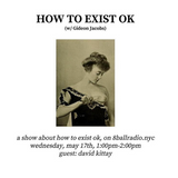 How to exist ok ep. 4