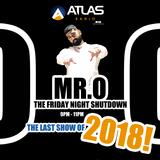 The Last Friday Night Shutdown of 2018!