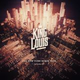 KING LOUIS - The New York Remix Tape - Volume 2 -