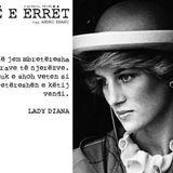 """Ane e erret"" s01/e05 - Lady Diana (23.10.2015)"