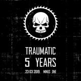 Hypoxic @ Traumatic – 5 Years