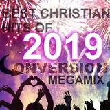 Megamix - Best Christian Hits of 2019