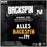 BACKSPIN FM # 325 - Alles BACKSPIN Vol. 1 (Deutschrap der 90er)