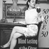Blind Tasting @ the Citrus Club 9/27/19
