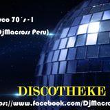 Mix Disco 70´s I (DjMacross Perú) Varios