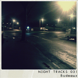 Night Tracks 031: Budeaux