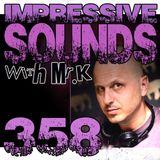 Mr.K Impressive Sounds Radio Nova vol.358 part 2 (16.12.2014)